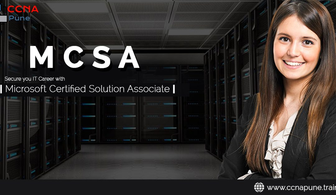 How To Get Your Microsoft Mcsa Certification 2019